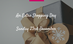 Open Sunday 23 December 2018 for an extra shopping day
